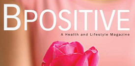 B Positive, a health and lifestyle magazine